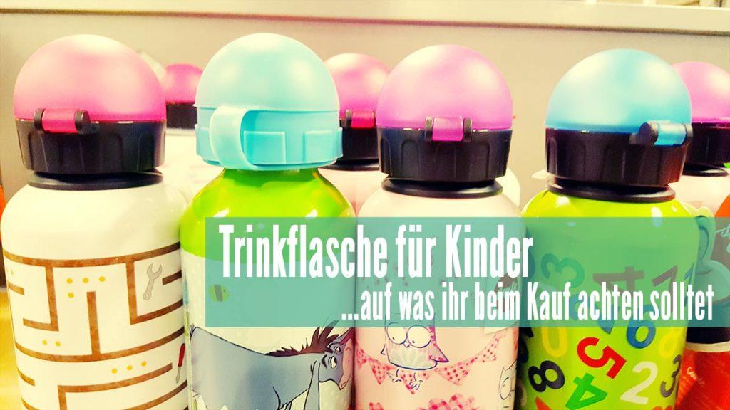 Trinkflasche für Kinder Test