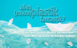 Wie wir unsere Ozeane mit Plastik verseuchen